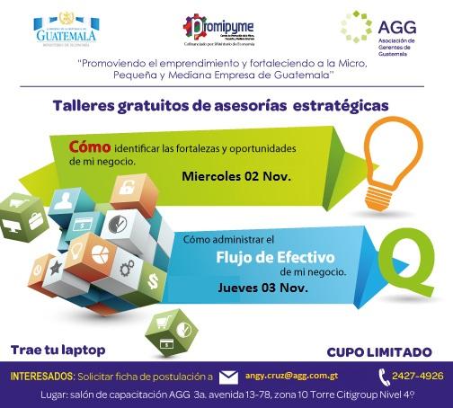 Talleres Gratuitos de Asesor�as Estrat�gicas  Asociaci�n de Gerentes de Guatemala - Centro AGG-PROMIPYME