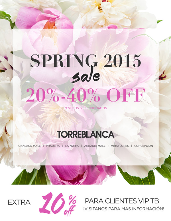We love a Spring Sale! 20% - 40% OFF - TORREBLANCA